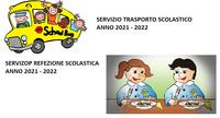 AVVISO ISCRIZIONI REFEZIONE SCOLASTICA E TRASPORTO SCOLASTICO ANNO 2021 - 2022