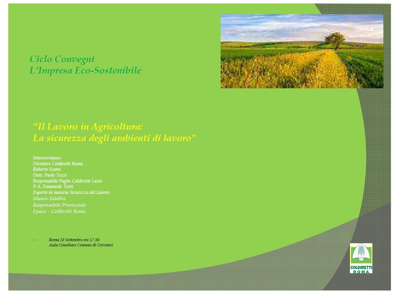 """Ciclo Convegni L'Impresa Eco-Sostenibile - """"Il Lavoro in Agricoltura: La sicurezza degli ambienti di lavoro"""""""