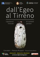 """""""Dall'Egeo al Tirreno. Capolavori ritrovati di contesti perduti"""""""