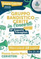 ESTATE CAERITE 2019: Gruppo bandistico Cerite in concerto