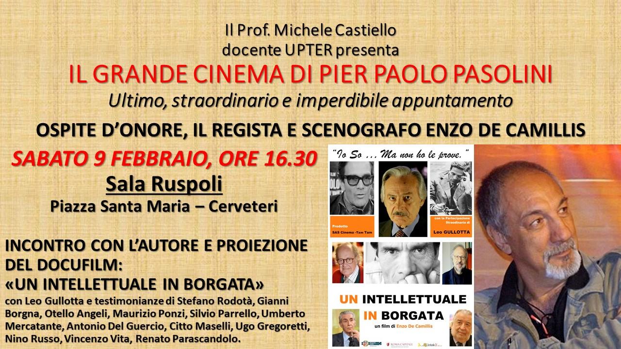 Il regista Enzo De Camillis ospite d'onore della rassegna dedicata a Pasolini