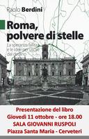 """Paolo Berdini presenta """"Roma, polvere di stelle. La speranza fallita e le idee per uscire dal declino"""""""