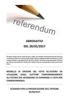 Referendum abrogativi del 28/05/2017 - OPZIONE VOTO ALL'ESTERO DEGLI ELETTORI TEMPORANEAMENTE ALL'ESTERO - SCADENZA PRESENTAZIONE DELLE OPZIONI 26/04/2017