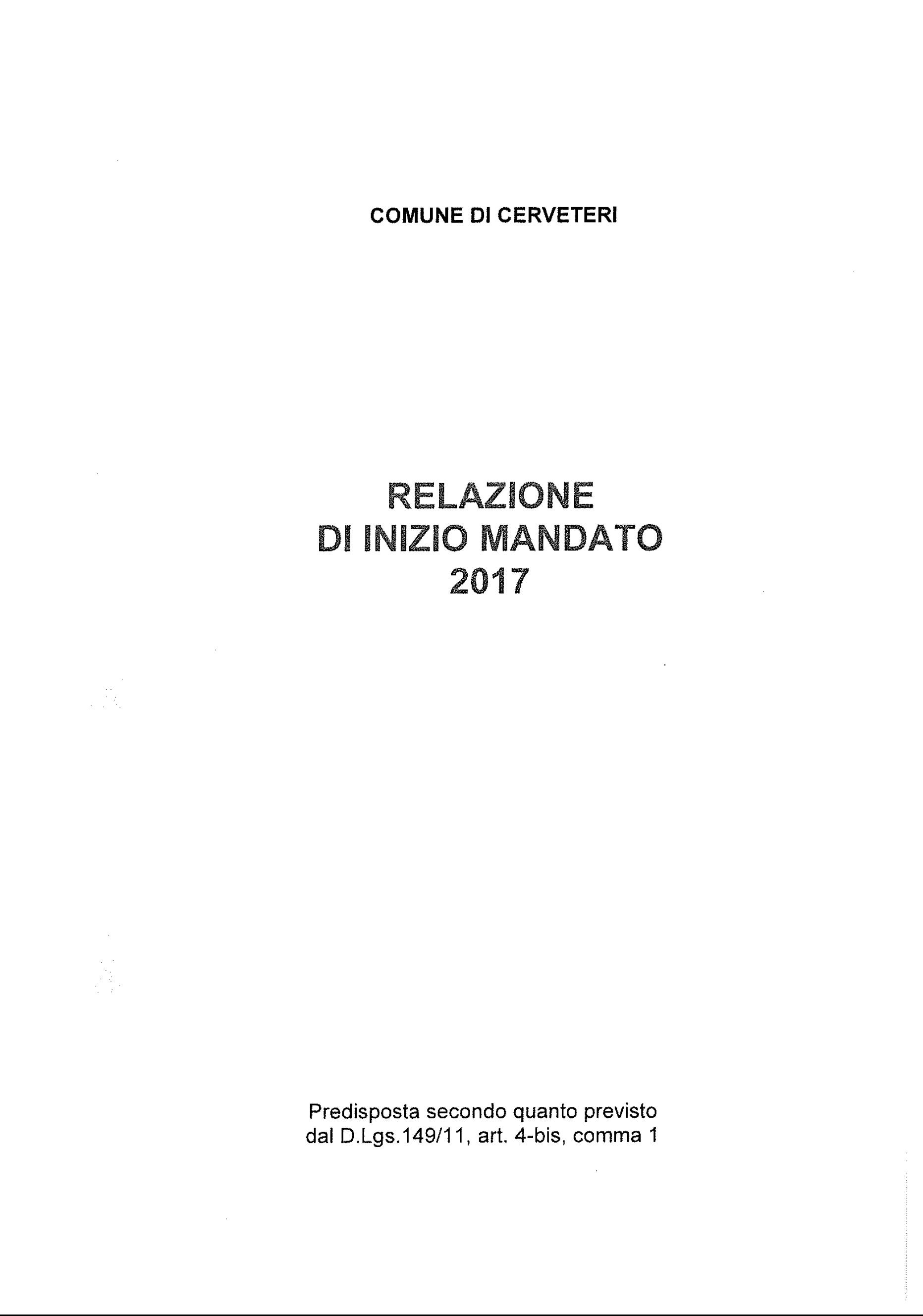 Relazione di Inizio mandato - 2017 ai sensi dell'art. 4-bis , comma 1 del D.lgs. 149/11