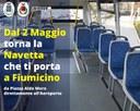Si comunica che da mercoledì 2 maggio sarà riattivato il servizio di navetta tra i comuni di Cerveteri e Ladispoli e l'Aeroporto di Fiumicino