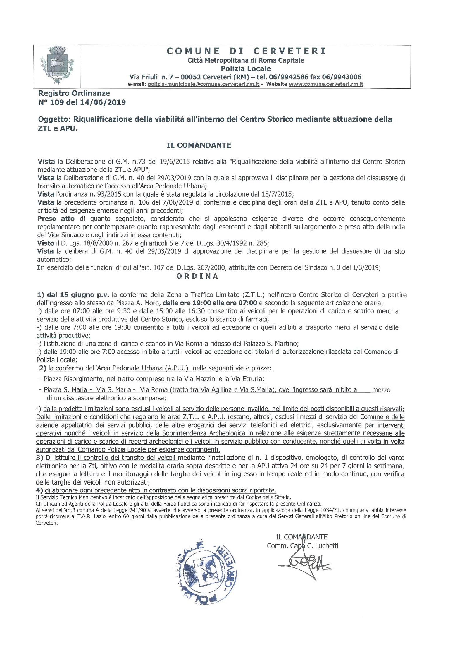 Riqualificazione della viabilità all'interno del Centro Storico mediante attuazione della ZTL e APU
